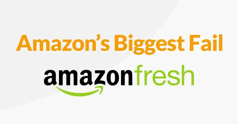 amazon's biggest fail amazon fresh